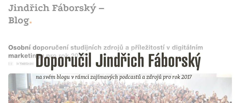 Doporučení od Jindřicha Fáborského
