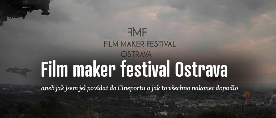 Povídání na Film maker festivalu v Ostravském Cineportu