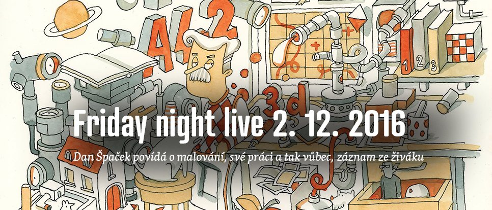 Friday night live 2. prosince 2016