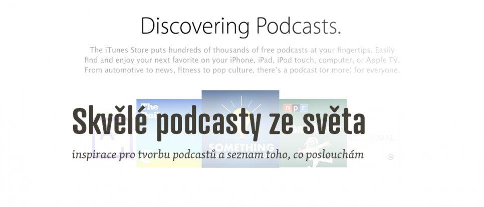 Kde se inspirovat, když chci začít dělat skvělý podcast