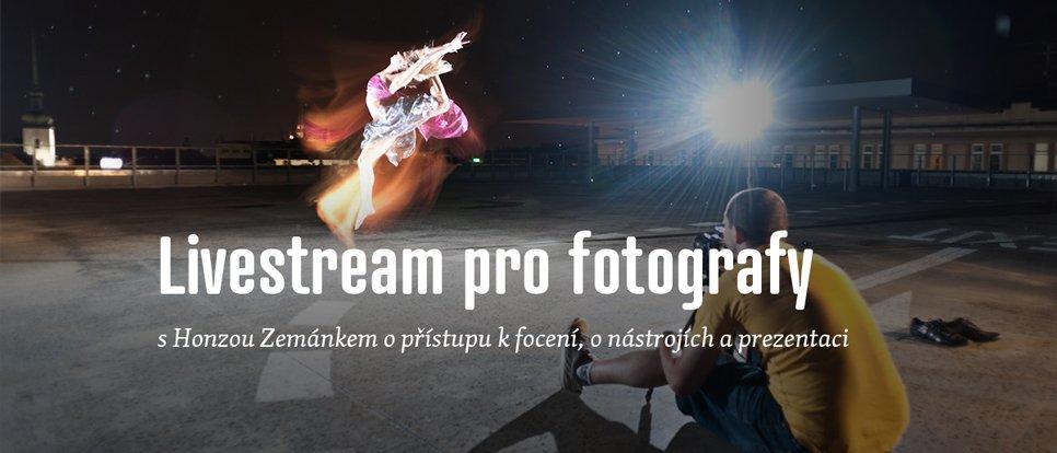 Livestream s Honzou Zemánkem o propagaci práce fotografa