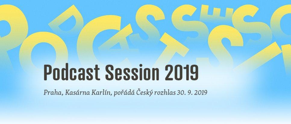 Budu povídat na Podcast Session 2019 v Karlíně, přijď se podívat