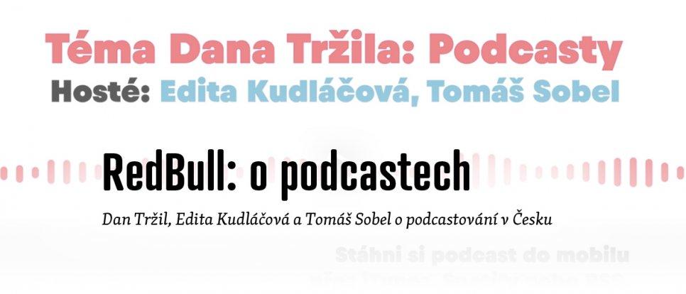 O podcastování v Česku: Edita Kudláčová, Dan Tržil a Tomáš Sobel
