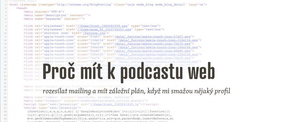 Proč mít k podcastu web a rozesílat mailing